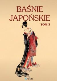 Baśnie japońskie. Tom 3 - okładka książki