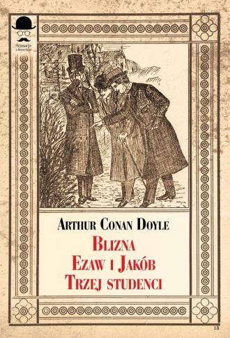Blizna, Ezaw i Jakub, Trzej studenci - okładka książki