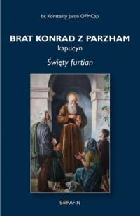 Brat Konrad z Parzham - okładka książki