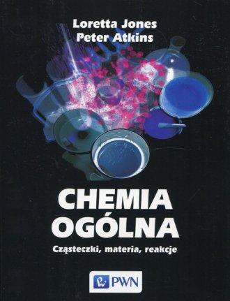 Chemia ogólna. Cząsteczki, materia, - okładka książki