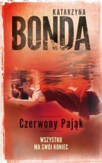 Czerwony Pająk - Katarzyna Bonda - okładka książki