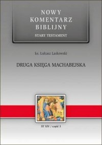 Druga Księga Machabejska. Nowy komentarz biblijny. ST XIV cz.3 - okładka książki