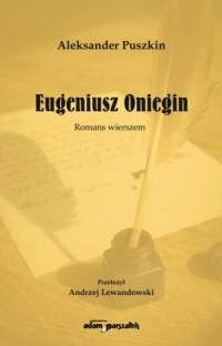 Eugeniusz Oniegin. Romans wierszem - okładka książki