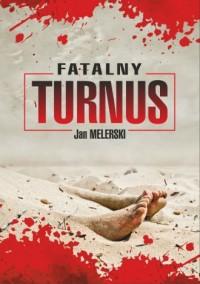 Fatalny turnus - okładka książki