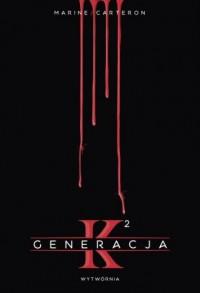 Generacja K. Tom 2 - okładka książki