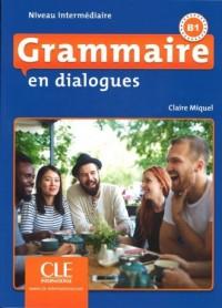 Grammaire en dialogues Niveau intermediaire B1 + CD MP3 - okładka podręcznika