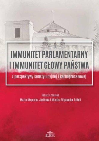 Immunitet parlamentarny i immunitet - okładka książki