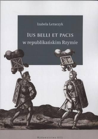Ius belli et pacis w republikańskim - okładka książki