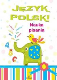 Język polski. Nauka pisania - Monika Matusiak - okładka podręcznika