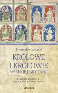 Królowe i królowie Wielkiej Brytanii - okładka książki