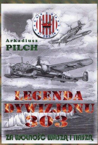 Legenda Dywizjonu 303. Za wolność - okładka książki
