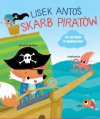 Lisek Antoś. Skarb piratów - okładka książki