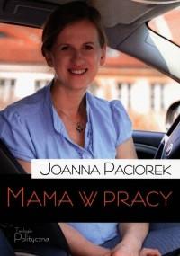 Mama w pracy - okładka książki
