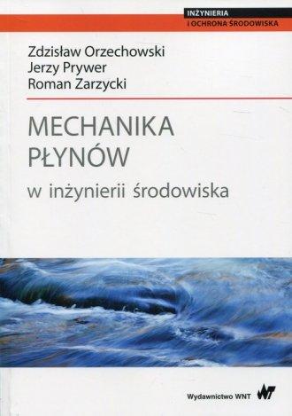 Mechanika płynów w inżynierii środowiska. - okładka książki