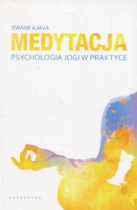 Medytacja psychologia jogi w praktyce - okładka książki