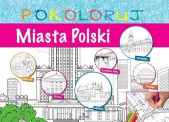 Miasta Polski - pokoloruj - okładka książki