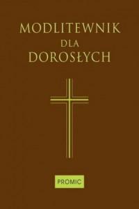 Modlitewnik dla dorosłych (brązowy) - okładka książki