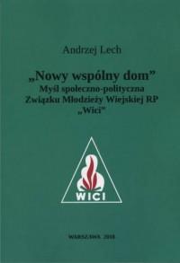 Nowy wspólny dom - Lech Andrzej - okładka książki