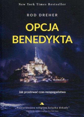 Opcja Benedykta. Jak przetrwać - okładka książki