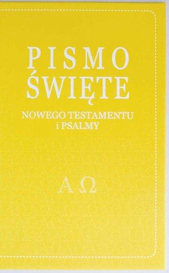 Pismo Święte Nowego Testamentu - okładka książki