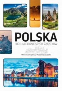 Polska 1001 najpiękniejszych zakątków - okładka książki