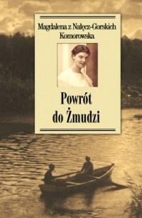 Powrót do Żmudzi - okładka książki
