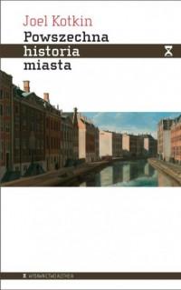 Powszechna historia miasta - okładka książki