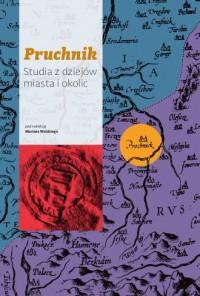 Pruchnik. Studia z dziejów miasta i okolic - okładka książki