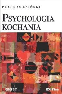 Psychologia kochania - Piotr Olesiński - okładka książki
