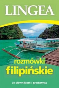 Rozmówki filipińskie ze słownikiem i gramatyką. ze słownikiem i gramatyką - okładka podręcznika