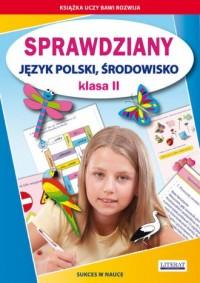 Sprawdziany. Język polski środowisko. Klasa 2. Sukces w nauce - okładka książki