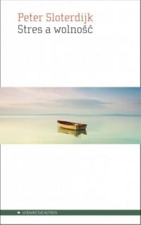 Stres a wolność - okładka książki