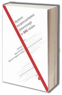System bezpieczeństwa zbiorowego w XXI wieku - okładka książki