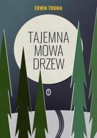 Tajemna mowa drzew - okładka książki