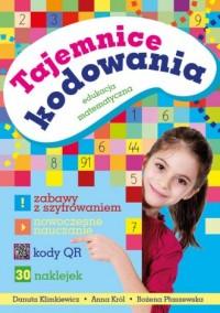 Tajemnice kodowania. Edukacja matematyczna - okładka książki