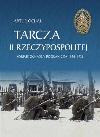 Tarcza II Rzeczypospolitej. Korpus - okładka książki
