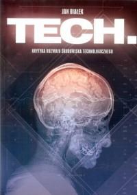 Tech. Krytyka rozwoju środowiska technologicznego - okładka książki
