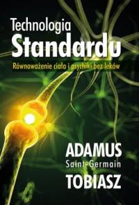 Technologia Standardu. Równoważenie ciała i psychiki bez leków - okładka książki