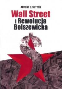 Wall Street i Rewolucja Bolszewicka - okładka książki