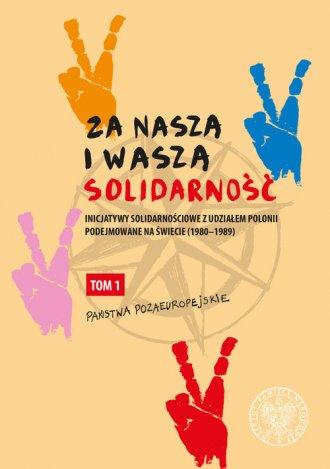 Za naszą i waszą Solidarność. Inicjatywy - okładka książki