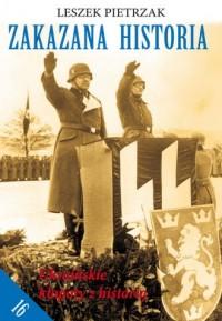 Zakazana Historia cz. 16. Ukraińskie kłopoty z historią - okładka książki