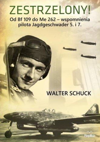 Zestrzelony! Od Bf 109 do Me 262 - okładka książki