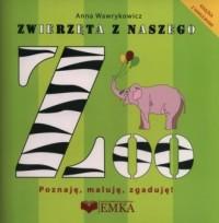 Zwierzęta z naszego ZOO - okładka książki