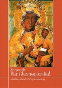 Zwycięska Pani Jasnogórska! Modlitwy do NMP Częstochowskiej - okładka książki