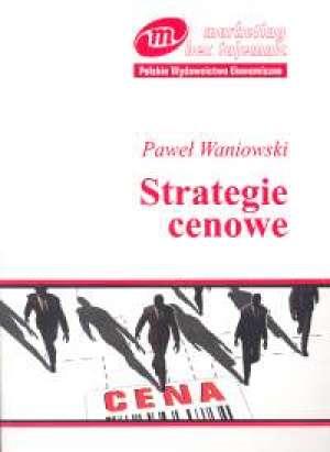 Strategie cenowe. Seria: Marketing - okładka książki