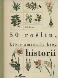 50 roślin które zmieniły bieg historii - okładka książki