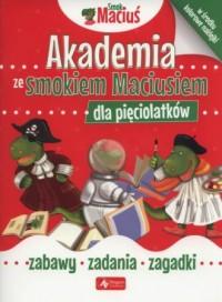 Akademia ze Smokiem Maciusiem dla pięciolatków - okładka podręcznika