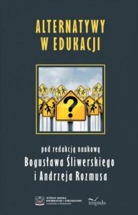 Alternatywy w edukacji - Wydawnictwo - okładka książki