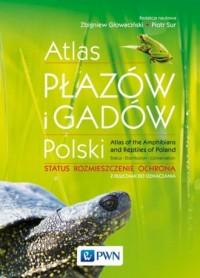 Atlas płazów i gadów Polski. Status ? rozmieszczenie ? ochrona z kluczami do oznaczania - okładka książki