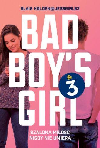 Bad Boys Girl 3 - okładka książki